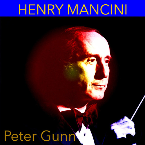 Peter Gunn by Henry Mancini