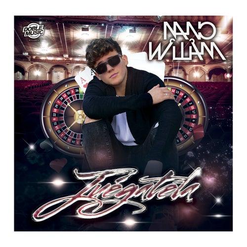Juégatela de Nano William