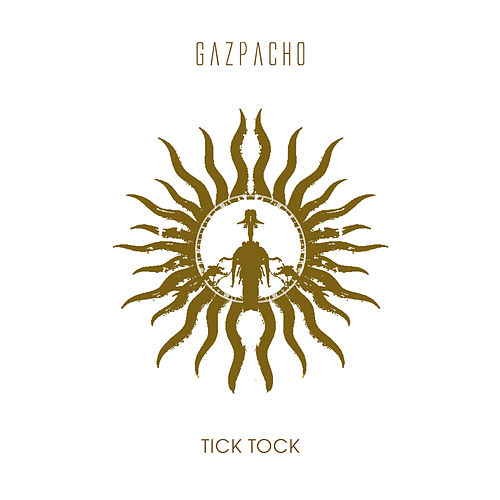 Tick Tock (Remastered) by Gazpacho