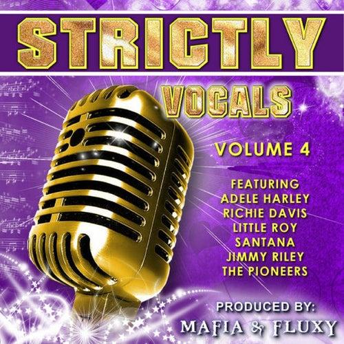 Mafia & Fluxy Presents Strictly Vocals, Vol. 4 de Various Artists