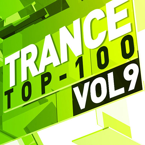 Trance Top 100, Vol. 9 von Various Artists