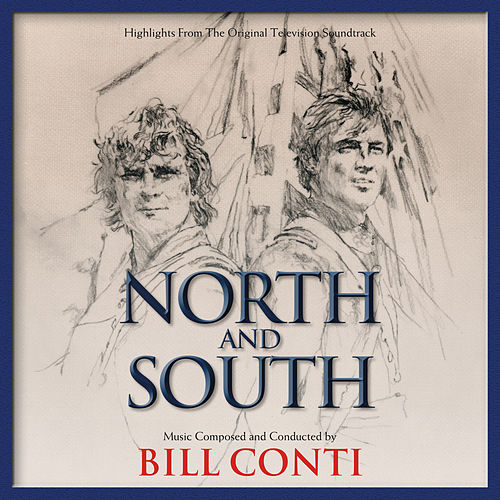 North And South von Bill Conti