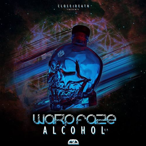 Alcohol EP by Warp Fa2e