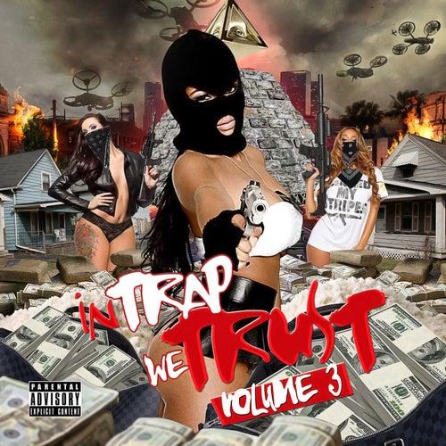 In Trap We Trust, Vol. 3 de Various Artists