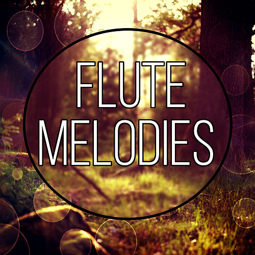 Flute Melodies - Music and Pure Nature Sounds for    by Relaxing