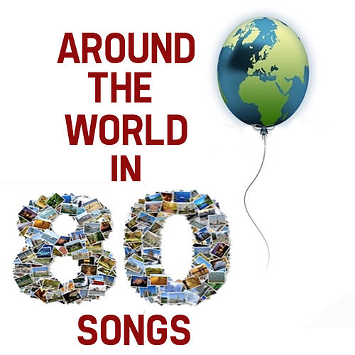 Around The World In 80 Songs de Various Artists