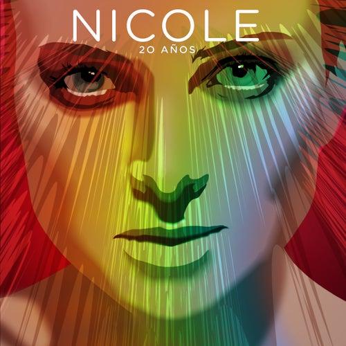 20 Años by Nicole