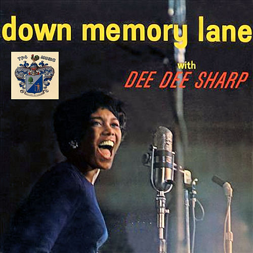 Down Memory Lane by Dee Dee Sharp