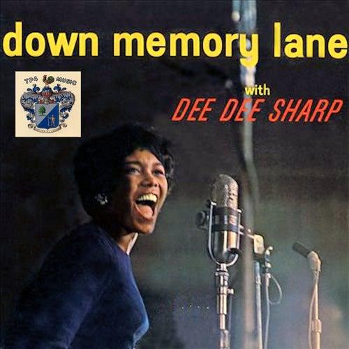 Down Memory Lane de Dee Dee Sharp