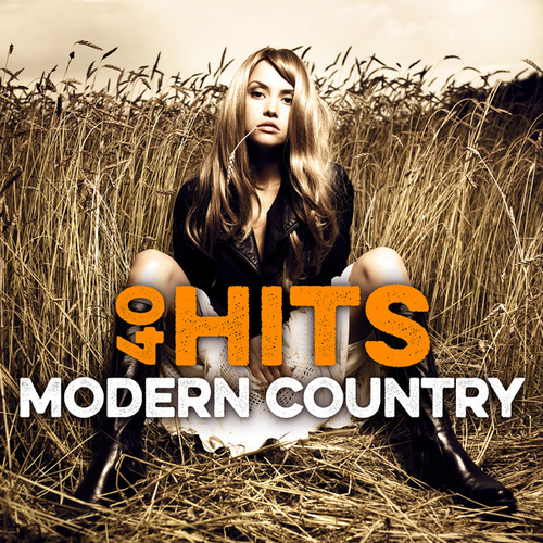 40 Modern Country Hits von Various Artists