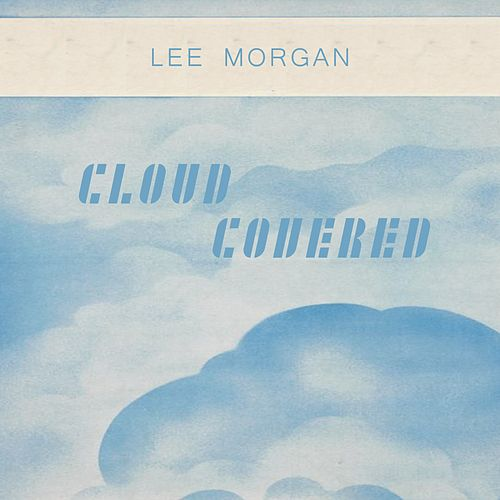 Cloud Covered by Lee Morgan
