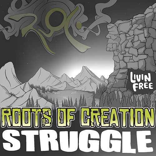 Struggle (feat. Melvin Seals) (Maxi-Single) by Roots of Creation