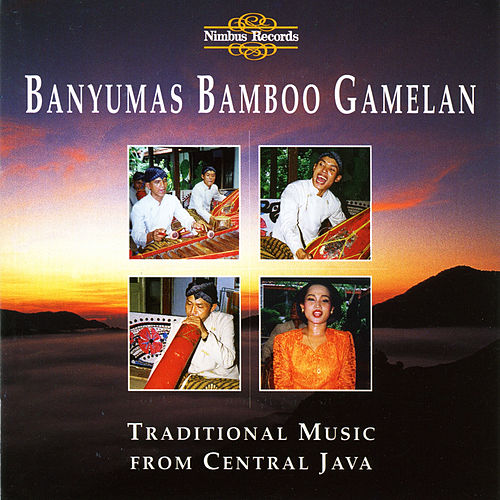 Traditional Music from Central Java by Banyumas Bamboo Gamelan