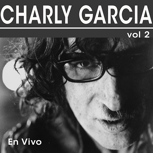 En Vivo, Vol. 2 de Charly García