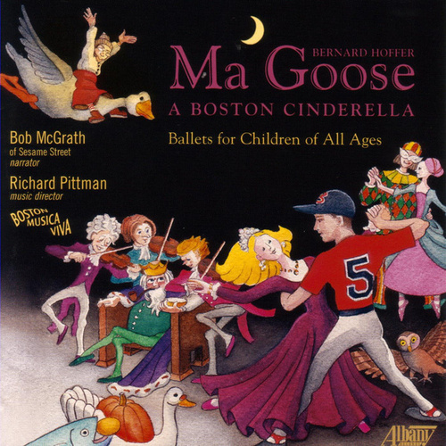 Ma Goose: A Boston Cinderella by Boston Musica Viva