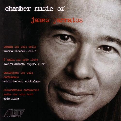 Chamber Musicof James Yannatos de Various Artists
