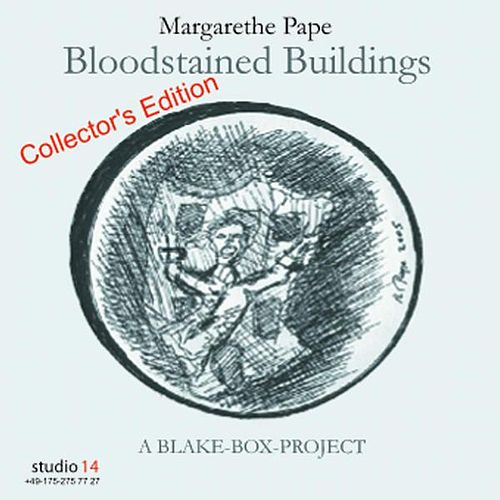 Bloodstained Buildings - Collector`s Edition de Margarethe Pape