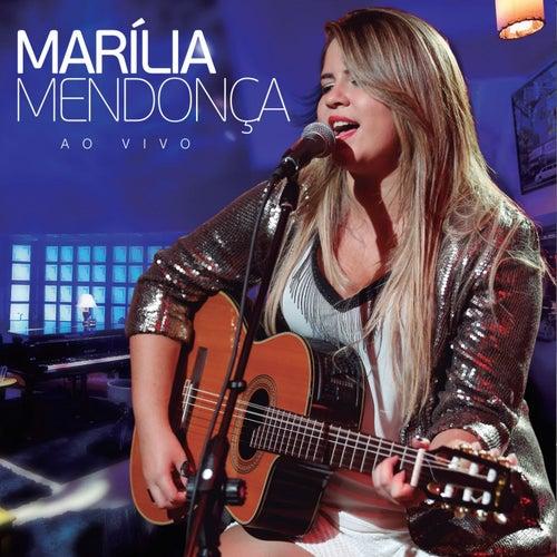 Marília Mendonça - Ao Vivo by Marília Mendonça