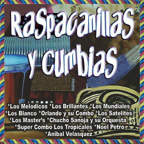 Raspacanillas y Cumbias de Various Artists