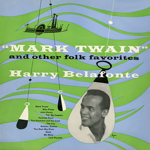'Mark Twain' and Other Folk Favorites de Harry Belafonte