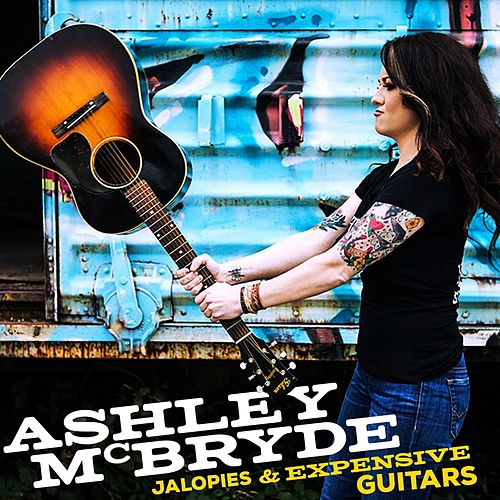 Jalopies & Expensive Guitars by Ashley McBryde