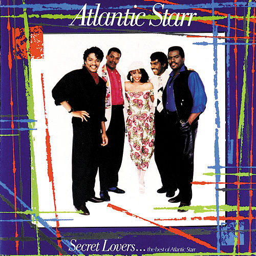 The Best Of Atlantic Starr by Atlantic Starr
