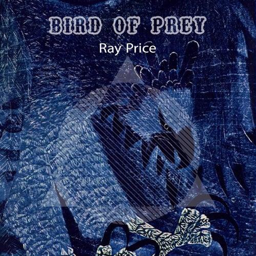 Bird Of Prey by Ray Price