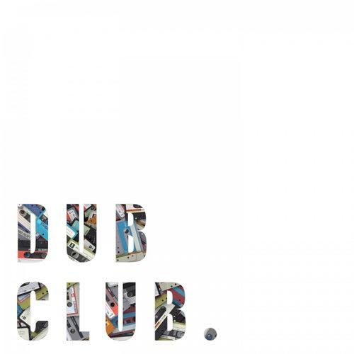 Dub Club de Various Artists