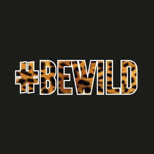 Be Wild de Lamuzgueule