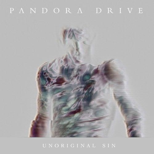 Unoriginal Sin by Pandora Drive