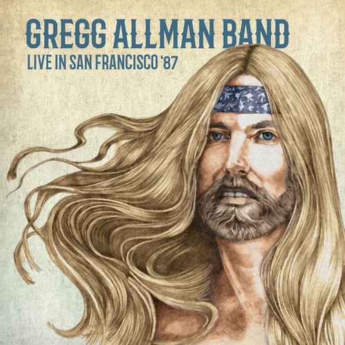 Live In San Francisco '87 (Wolfgang's 14Th May 1987) (Remastered) by Gregg Allman