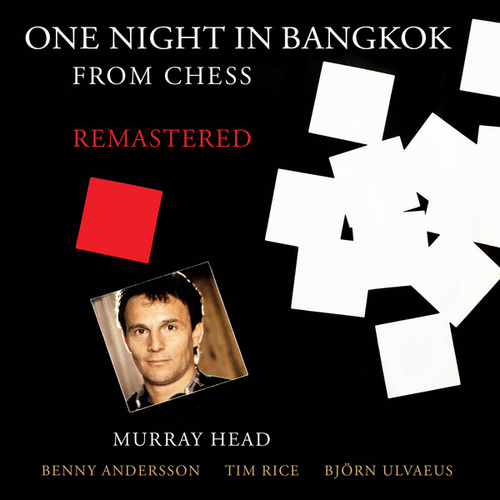 "One Night In Bangkok (From ""Chess"" / Remastered 2016) by Murray Head"