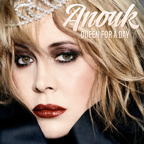 Queen For A Day von Anouk