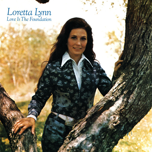 Love Is The Foundation de Loretta Lynn