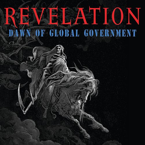 Behold a Pale Horse (From 'Revelation: Dawn of Global Government') by Charlie Daniels
