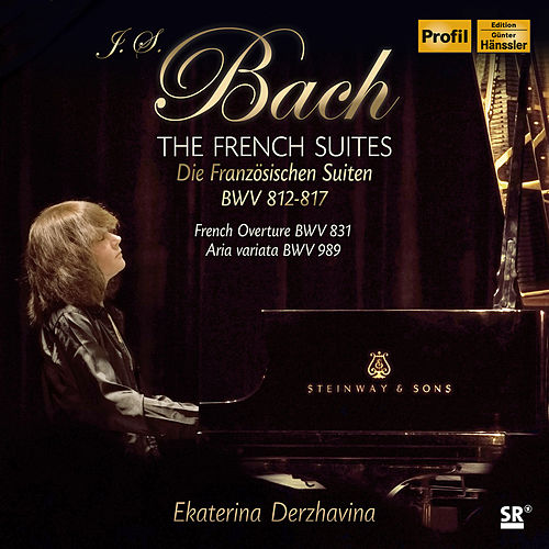 J.S. Bach: French Suites & Other Keyboard Works by Ekaterina Derzhavina