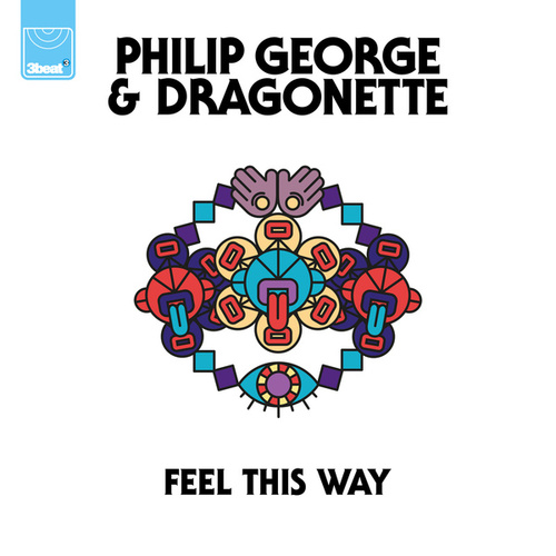 Feel This Way by Philip George
