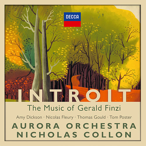 Introit: The Music of Gerald Finzi de Aurora Orchestra
