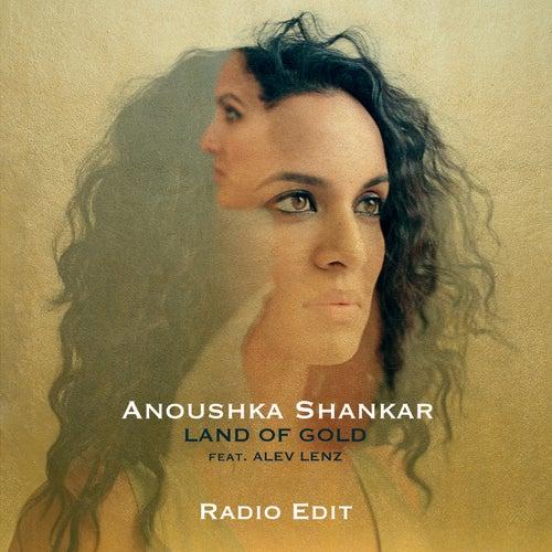 Land Of Gold (Radio Edit) by Anoushka Shankar