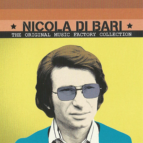 Nicola Di Bari,The Original Music Factory Collection von Nicola Di Bari