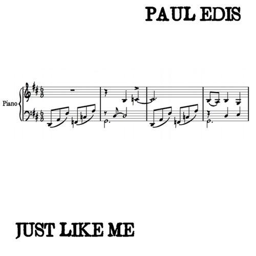 Just Like Me von Paul Edis
