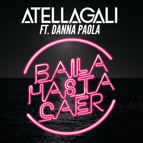 Baila Hasta Caer de AtellaGali