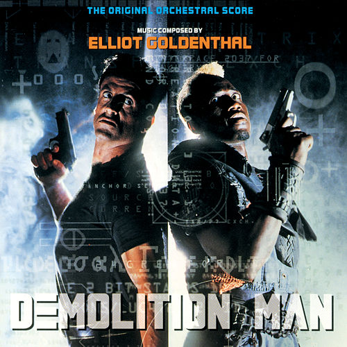 Demolition Man (The Original Orchestral Score) by Elliot Goldenthal