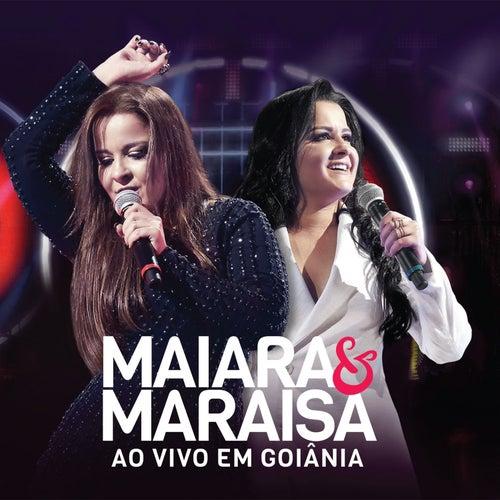 Ao Vivo Em Goiânia von Maiara & Maraisa