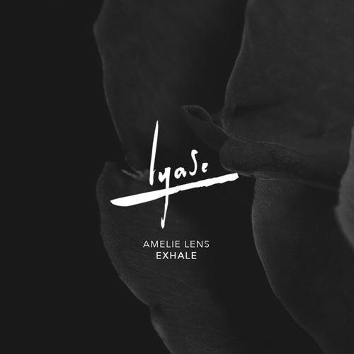 Exhale di Amelie Lens