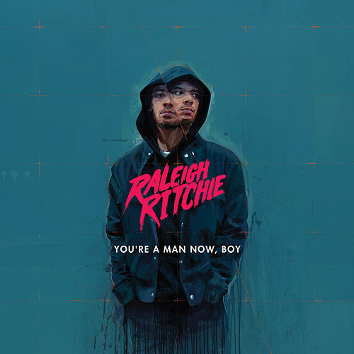 You're a Man Now, Boy by Raleigh Ritchie