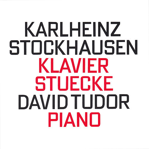 Klavier Stuecke by David Tudor
