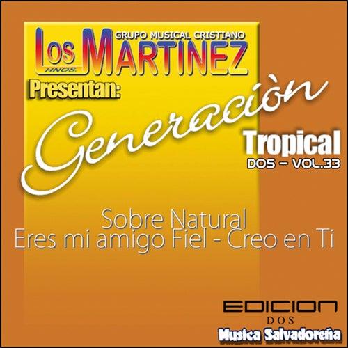 Generación Tropical 2, vol. 33 de Los Hermanos Martinez de El Salvador