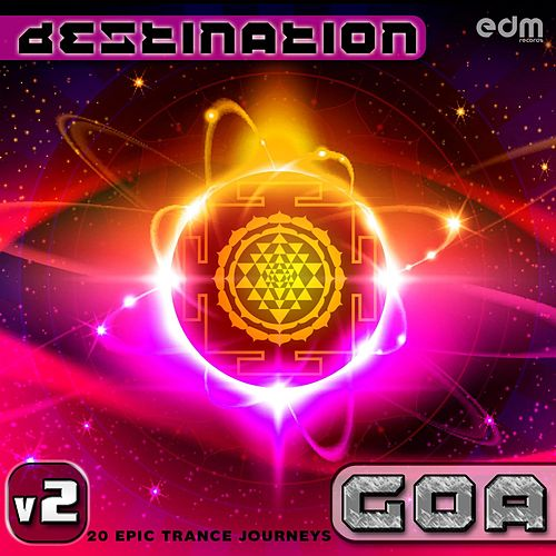 Destination Goa v2 - 20 Epic Trance Journeys de Various Artists