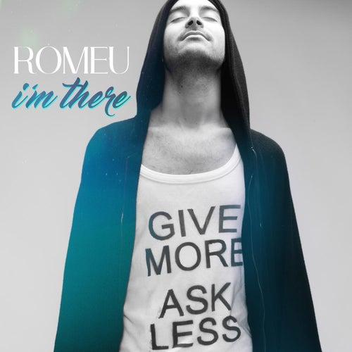 I'm There de Romeu